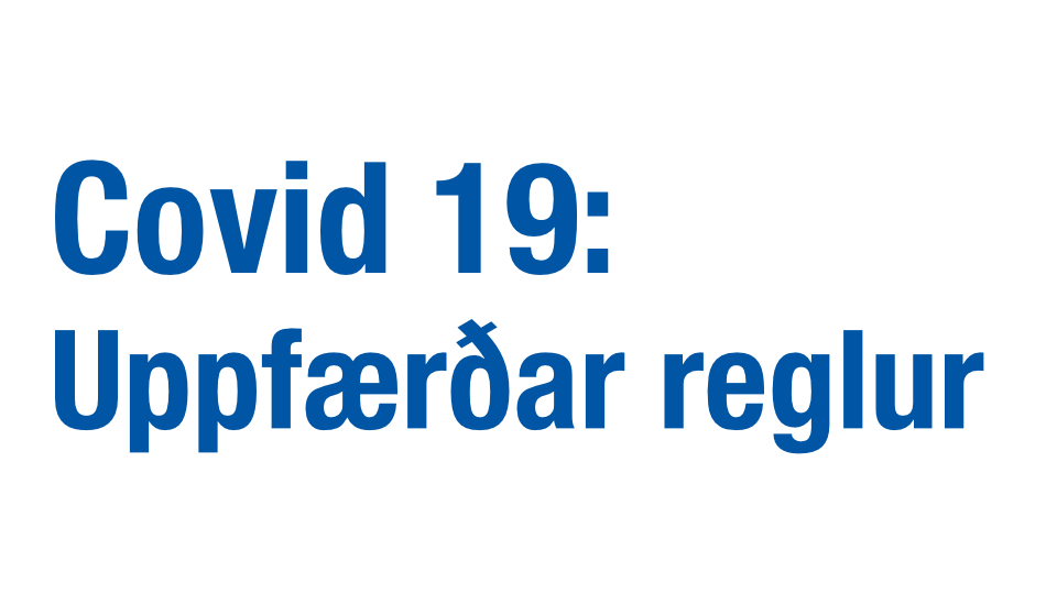 You are currently viewing Covid-19: Tilslakanir á reglum (15. Júní)